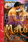 Enticing a Dangerous Mate (Rough River Coyotes #1)