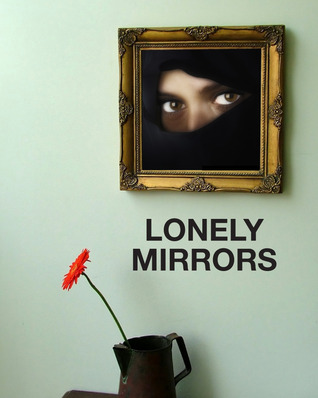 Lonely Mirrors, A Romantic Story of Women In Love both At War... by Susannah Carlton