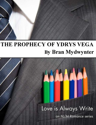 The Prophecy of Ydrys Vega