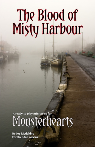 The Blood of Misty Harbour (Monsterhearts RPG)