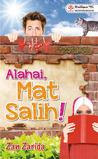 Alahai, Mat Salih!