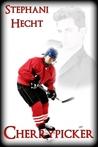 Cherrypicker (Blue Line Hockey, #7)