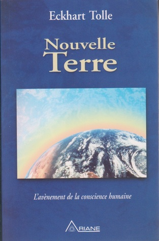 Nouvelle Terre : L'avènement de la conscience humaine