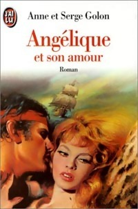 Ebook Angélique Et Son Amour by Anne Golon DOC!