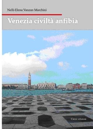 Venezia civiltà anfibia
