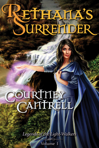 Rethana's Surrender by Courtney Cantrell
