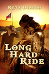 Long Hard Ride by Keta Diablo