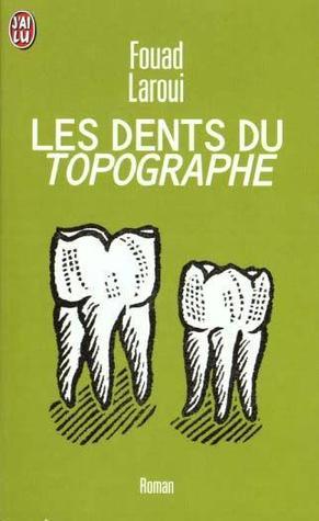 Les Dents Du Topographe