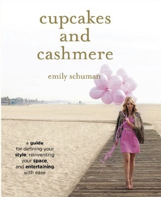 cupcakes-and-cashmere-a-guide-for-defining-your-style-reinventing-your-space-and-entertaining-with-ease