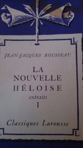 La Nouvelle Héloïse extraits I