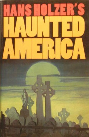 Hans Holzer's Haunted America by Hans Holzer