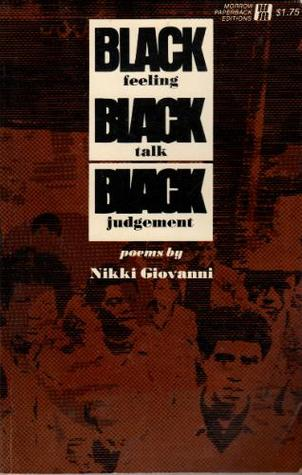 Black Feeling, Black Talk / Black Judgement
