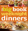 Betty Crocker's The Big Book of Weeknight Dinners by Betty Crocker
