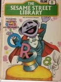 The Sesame Street Library, Volume 8: Featuring the Letters Q and R and the Number 8 (The Sesame Street Library, #8)