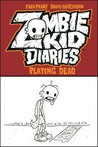 Zombie Kid Diaries, Volume 1 by Fred Perry