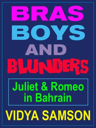 Bras, Boys, and Blunders: Juliet & Romeo in Bahrain