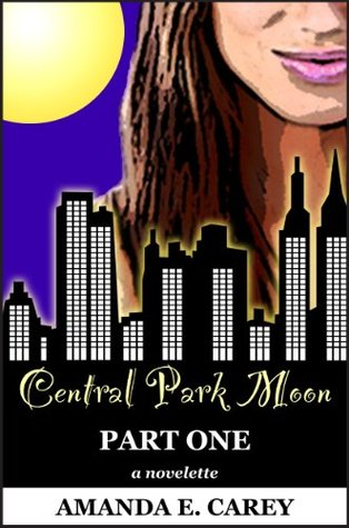 Central Park Moon: Part One