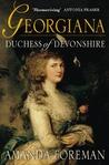 Georgiana, Duchess of Devonshire by Amanda Foreman