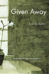 Given Away by Jennifer  Barber