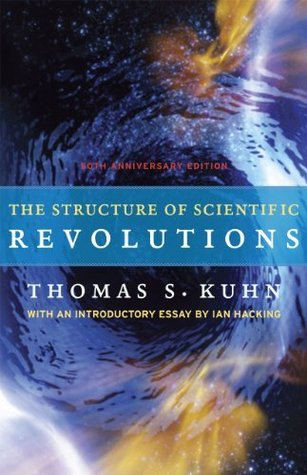 stephen m s review of the structure of scientific revolutions stephen m s reviews > the structure of scientific revolutions