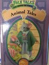 Folk Tales From Around the World Animal Tales
