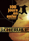 100 jours en enfer by Robert Muchamore