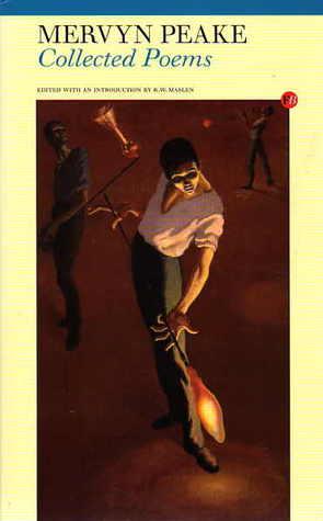 Collected Poems by Mervyn Peake
