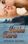Divided Hearts by Susan R. Hughes