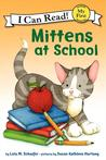 Mittens at School by Lola M. Schaefer