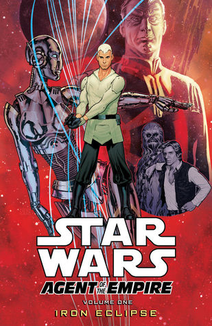 Star Wars: Agent of the Empire, Volume 1: Iron Eclipse