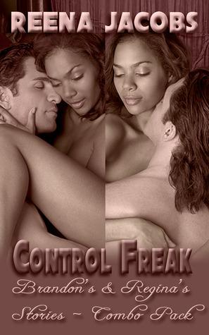 Brandon's and Regina's Stories [Combo Pack] (Control Freak, #1 & #2)