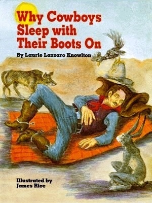 Why Cowboys Sleep with Their Boots on