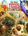 The Wild Texas Stampede!
