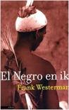 El negro en ik viersterrenboeken