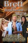 Brett Gets Hammered (Brett Cornell Series, 6)