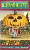 The Pumpkin-Shell Wife (Hometown Heroes, #2)