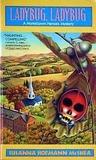 Ladybug, Ladybug (Hometown Heroes, #3)