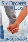 Six Degrees of Lost by Linda  Benson