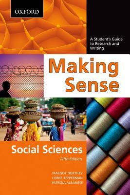 Making Sense: A Student's Guide to Research and Writing: Social Sciences