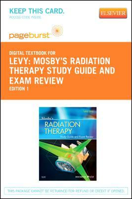 Mosby's Radiation Therapy Study Guide and Exam Review - Pageburst E-Book on Vitalsource