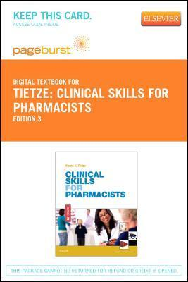 Clinical Skills for Pharmacists - Elsevier eBook on Vitalsource (Retail Access Card): A Patient-Focused Approach