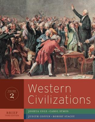 Western Civilizations: Their History and Their Culture