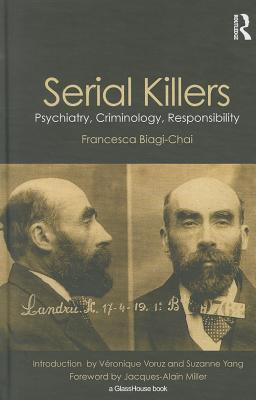 Serial Killers: Psychiatry, Criminology, Responsibility