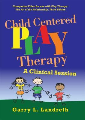 Child Centered Play Therapy: A Clinical Session