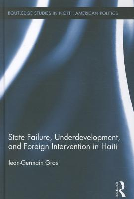 State Failure, Underdevelopment, and Foreign Inter...