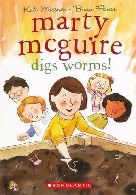 Marty McGuire Digs Worms!(Marty McGuire 2)