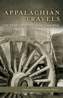 appalachian-travels-the-diary-of-olive-dame-campbell