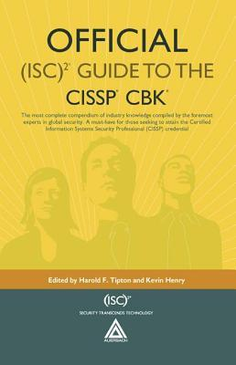 Official (Isc)2 Guide to the CISSP CBK [With CDROM]