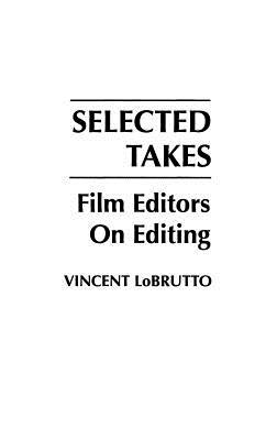 selected-takes-film-editors-on-editing
