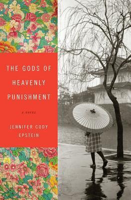 !!> Reading ➽ The Gods of Heavenly Punishment  ➶ Author Jennifer Cody Epstein – Submitalink.info